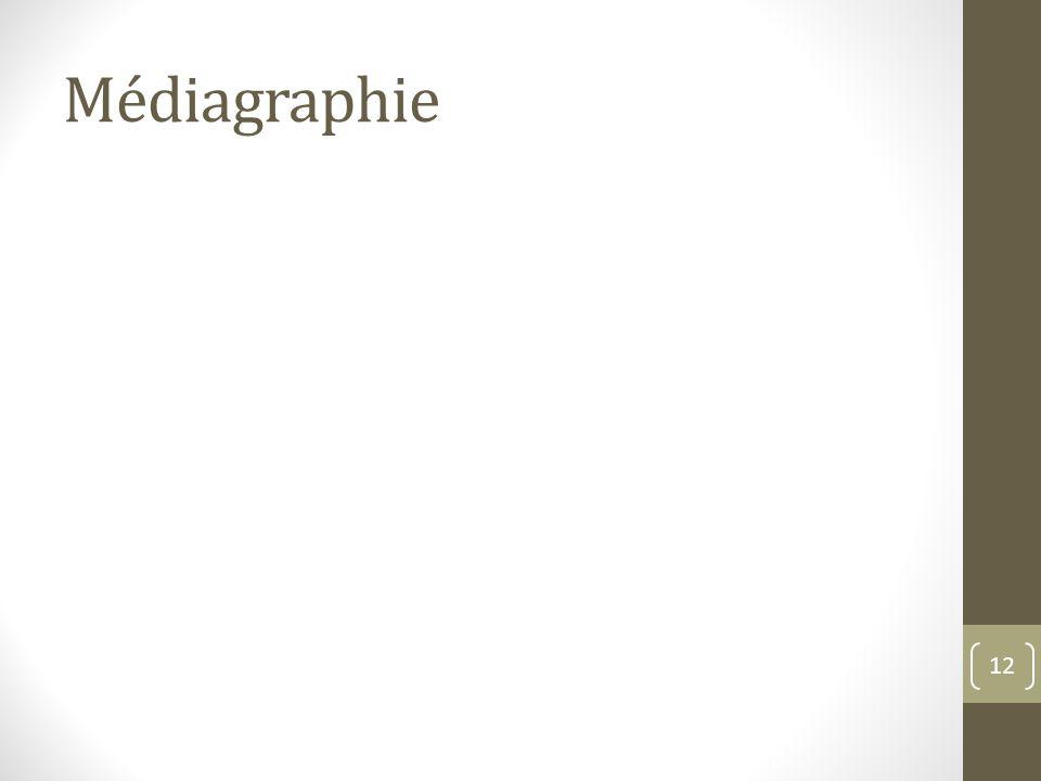 Médiagraphie 12