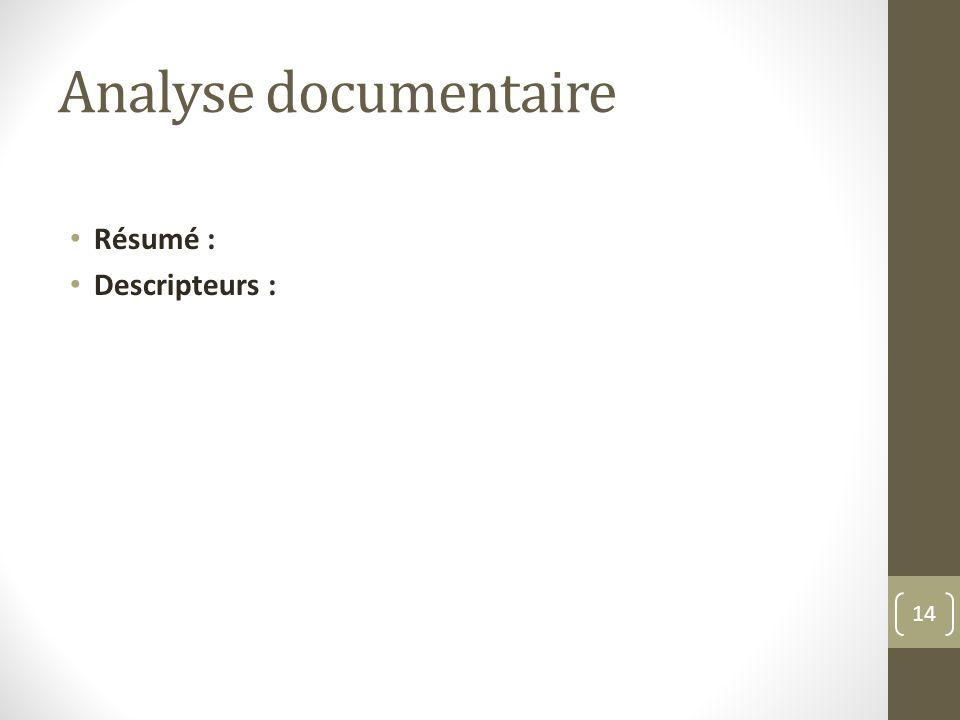 Analyse documentaire Résumé : Descripteurs : 14