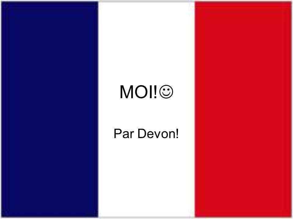 MOI! Par Devon!