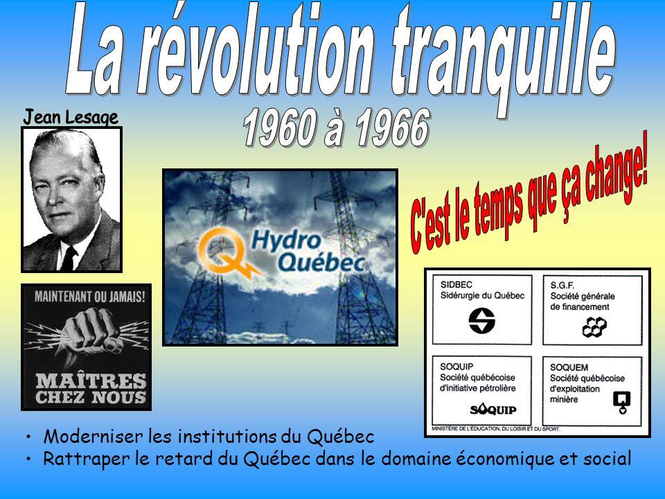Moderniser les institutions du Québec Rattraper le retard du Québec dans le domaine économique et social