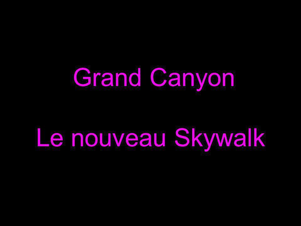 Grand Canyon Le nouveau Skywalk