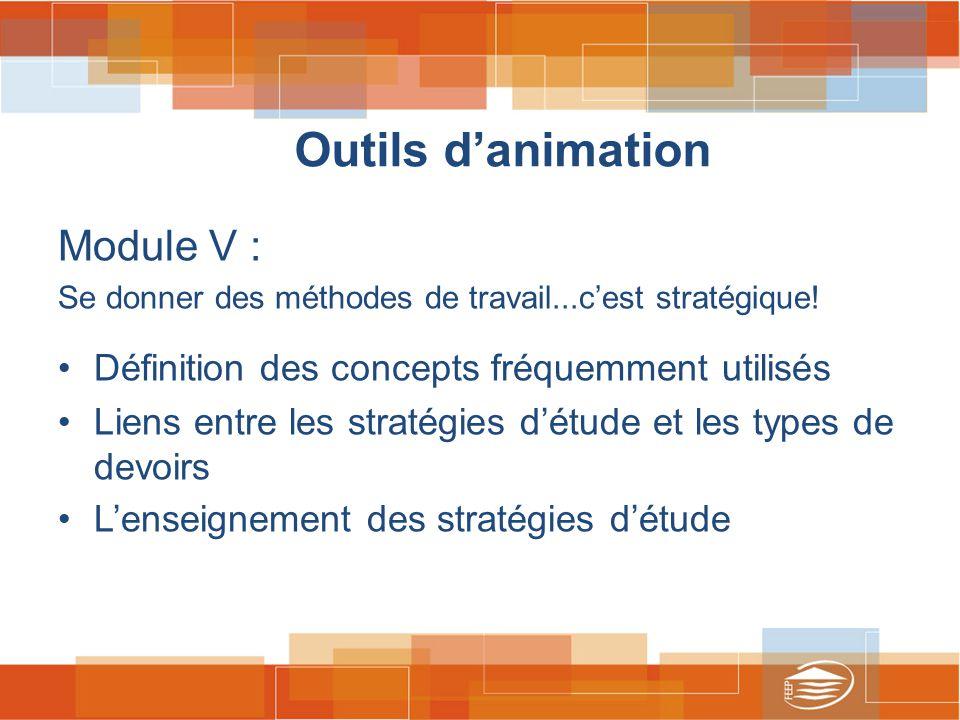 Outils d'animation Module V : Se donner des méthodes de travail...c'est stratégique.