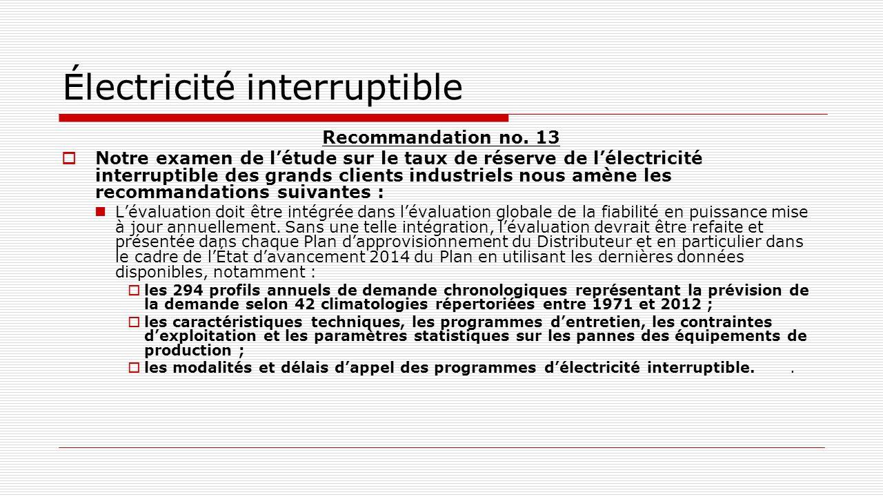 Électricité interruptible Recommandation no. 13  Notre examen de l'étude sur le taux de réserve de l'électricité interruptible des grands clients ind
