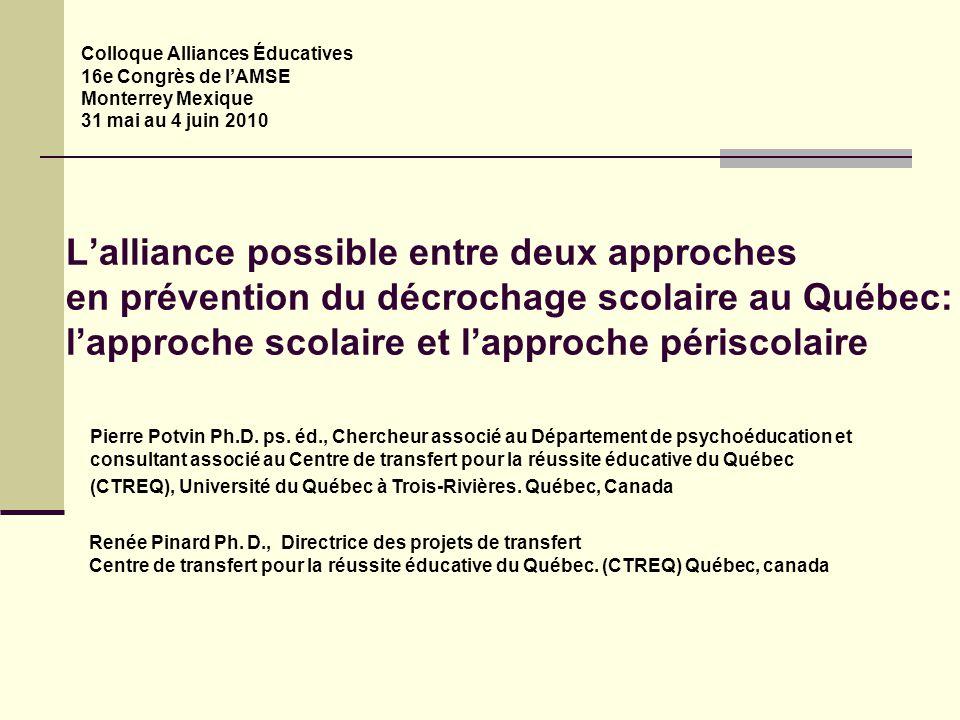 L'alliance possible entre deux approches en prévention du décrochage scolaire au Québec: l'approche scolaire et l'approche périscolaire Colloque Allia
