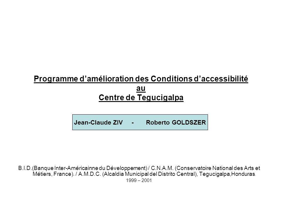 Programme d'amélioration des Conditions d'accessibilité au Centre de Tegucigalpa B.I.D.(Banque Inter-Américainne du Développement) / C.N.A.M. (Conserv