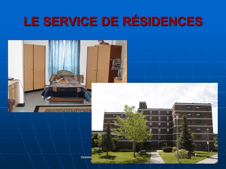 Session préparatoire aux études dans un cégep québécois - Juin 2009 LE SERVICE DE RÉSIDENCES