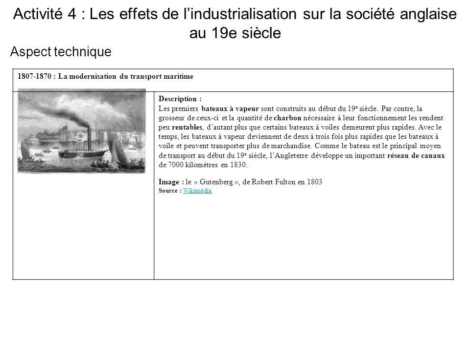 Activité 4 : Les effets de l'industrialisation sur la société anglaise au 19e siècle 1807-1870 : La modernisation du transport maritime Description :