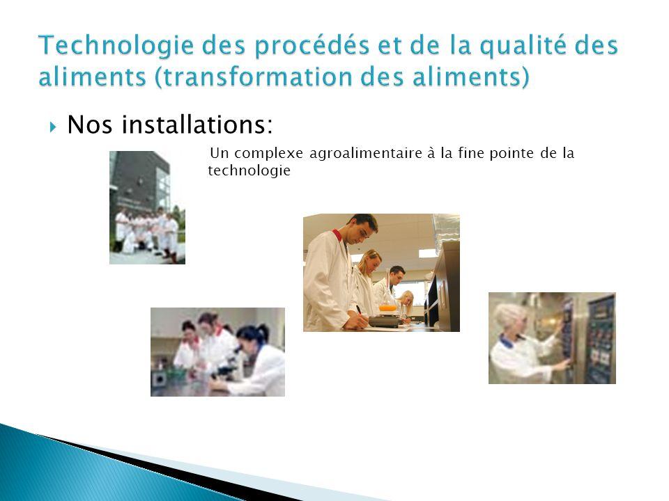  Nos installations: Un complexe agroalimentaire à la fine pointe de la technologie