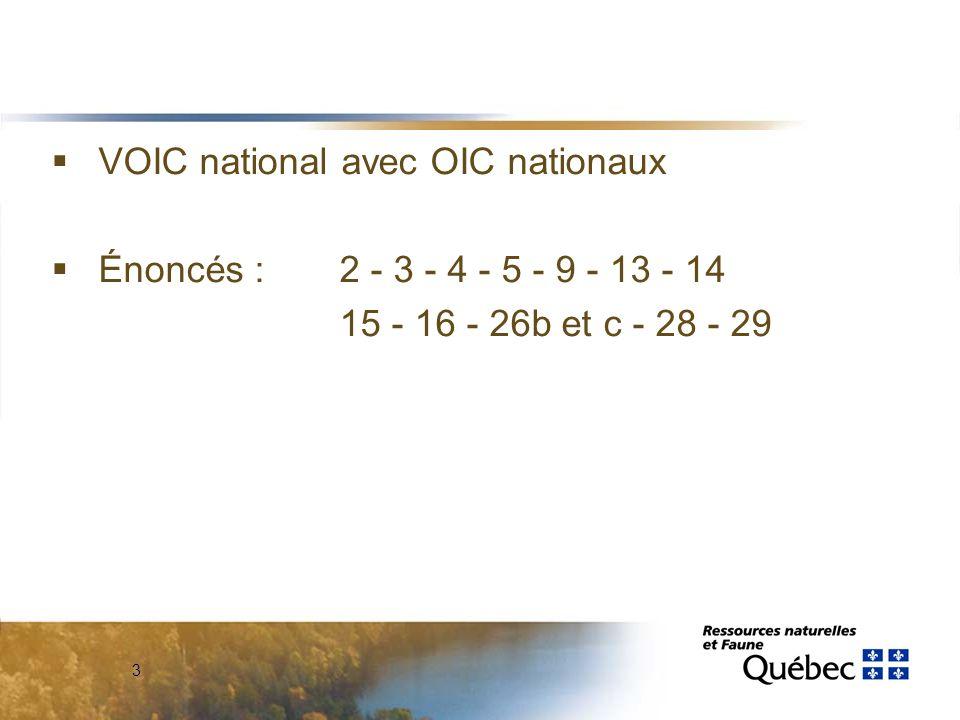 3  VOIC national avec OIC nationaux  Énoncés : 2 - 3 - 4 - 5 - 9 - 13 - 14 15 - 16 - 26b et c - 28 - 29