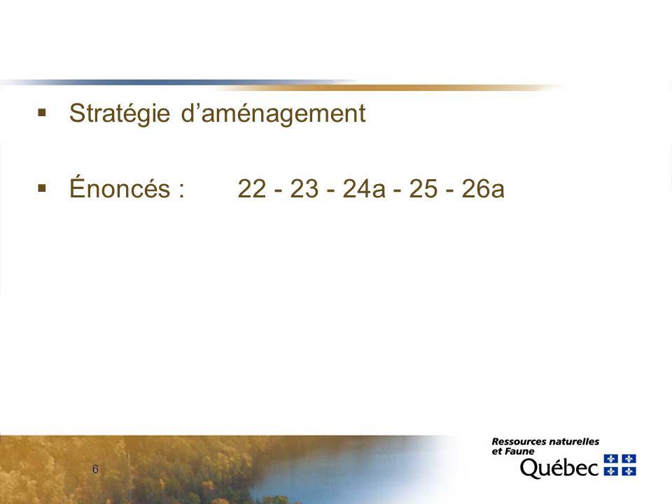 6  Stratégie d'aménagement  Énoncés : 22 - 23 - 24a - 25 - 26a