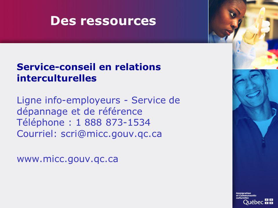 Service-conseil en relations interculturelles Ligne info-employeurs - Service de dépannage et de référence Téléphone : 1 888 873-1534 Courriel: scri@m
