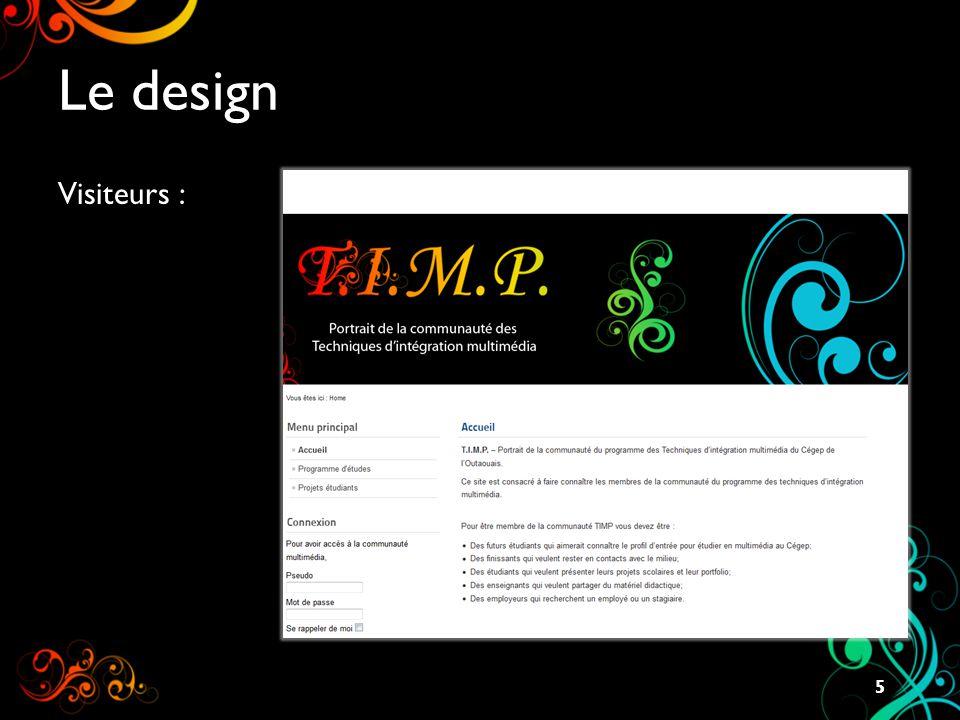 Le design (suite) Membres : 6