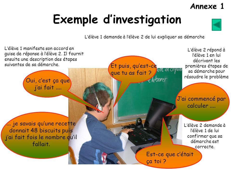 L'élève 1 demande à l'élève 2 de lui expliquer sa démarche L'élève 1 manifeste son accord en guise de réponse à l'élève 2.