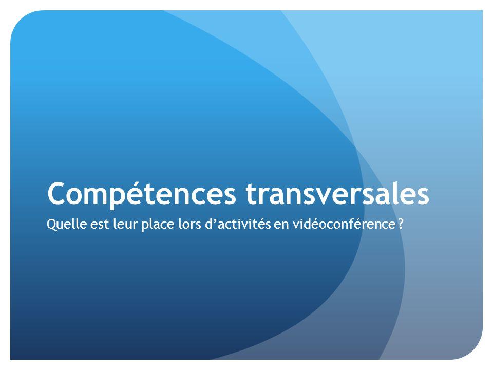 Compétences transversales Quelle est leur place lors d'activités en vidéoconférence