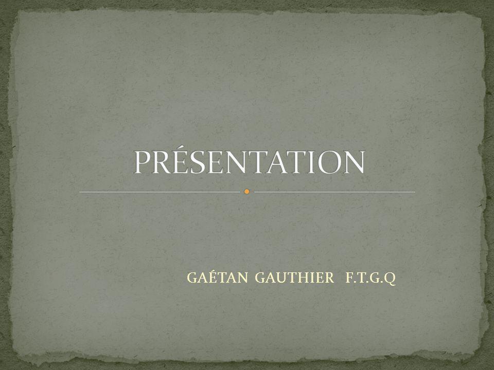 GAÉTAN GAUTHIER F.T.G.Q