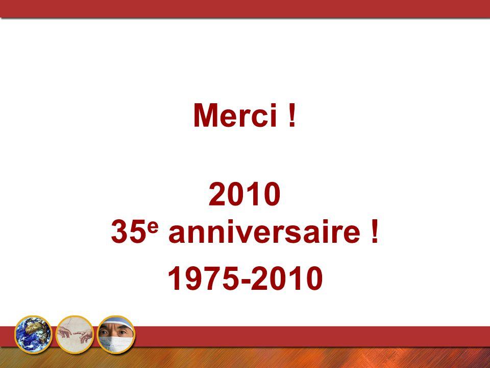 Merci ! 2010 35 e anniversaire ! 1975-2010