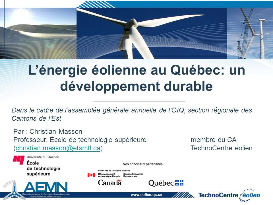 www.eolien.qc.ca Présentation du TechnoCentre éolien (TCE) Portrait de l'industrie éolienne Les principales composantes d'un parc éolien Quelques enjeux techniques L'avenir de l'éolien au Québec Sommaire