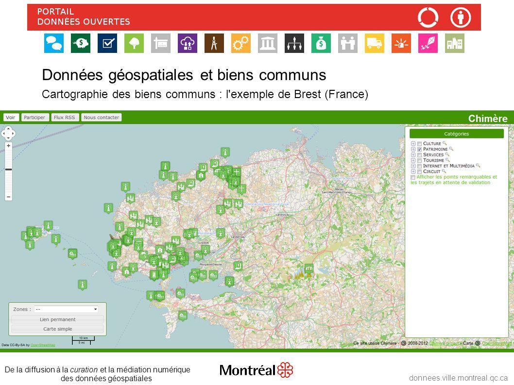 http://donnees.ville.montreal.qc.ca/fichiers/GTDO/encadrement/fiche-metadonnees/Fiche-metadonnees.html Métadonnées de MTL_DO – carte dynamique Tableau comparatif des normes de métadonnées Dublin Core et autres http://donnees.ville.montreal.qc.ca/fichiers/GTDO/encadrement/fiche-metadonnees/tableau-comparatif-DublinCore-et-autres.ods W3C Community Group – Projet Popolo, Montréal http://popoloproject.com/ ● Entités développées : PERSONNE, ORGANISATION et leurs relations http://popoloproject.com/data/terms.html ● Prochaines entités : GÉOLOCALISATION et ÉVÉNEMENTS De la diffusion à la curation et la médiation numérique des données géospatiales donnees.ville.montreal.qc.ca Quelques références http://www.w3.org/community/opengov/ Normalisation des biens communs http://www.meetup.com/MontrealSemanticWebMeetup/events/101827002/confirm/?rv=mr1 Montreal Semantic Web Meetup Group W3Québec http://www.w3qc.org/ Groupes émergents : [DO_Qc]; [GVQ]; Forum des données géospatiales, Ville de Montréal