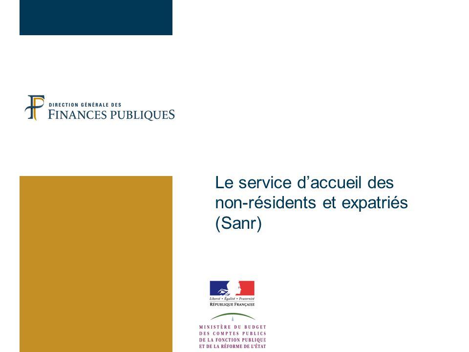 Le service d'accueil des non-résidents et expatriés (Sanr)