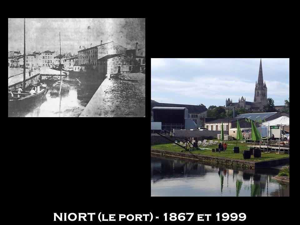 NIORT (le port) - 1867 et 1999