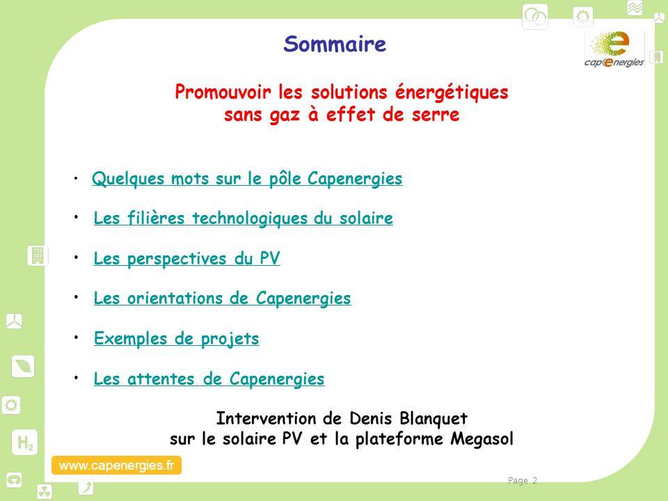 www.capenergies.fr Sommaire Promouvoir les solutions énergétiques sans gaz à effet de serre Quelques mots sur le pôle Capenergies Les filières technol