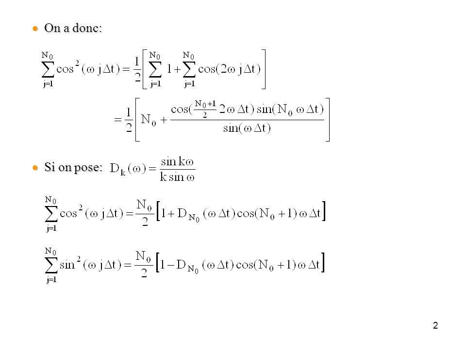 3 Cas où la sommation est différente: Cas où la sommation est différente:  Soit un offset k quelconque:  On admet que:  Or: Dwight 420.4 Dwight 420.3