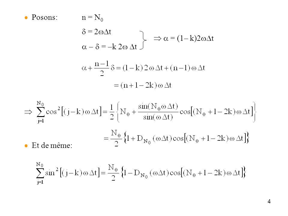 4   Posons:n = N 0  = 2  t   = (1  k)2  t   =  k 2  t    Et de même: