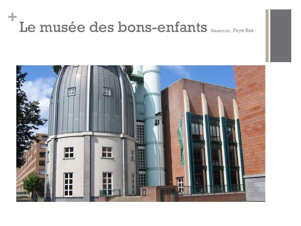 + Le musée des bons-enfants Maastricht, Pays-Bas