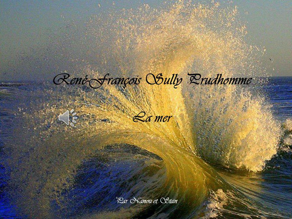 René-François Sully Prudhomme La mer Par Nanou et Stan