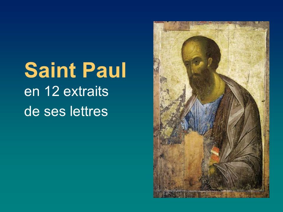 Saint Paul en 12 extraits de ses lettres