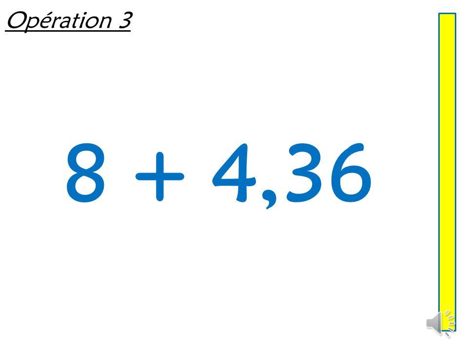 Opération 2 6,4 + 5,7