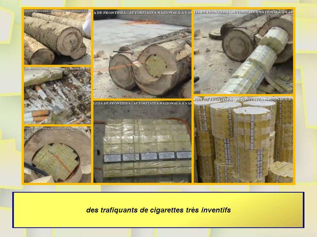 des trafiquants de cigarettes très inventifs