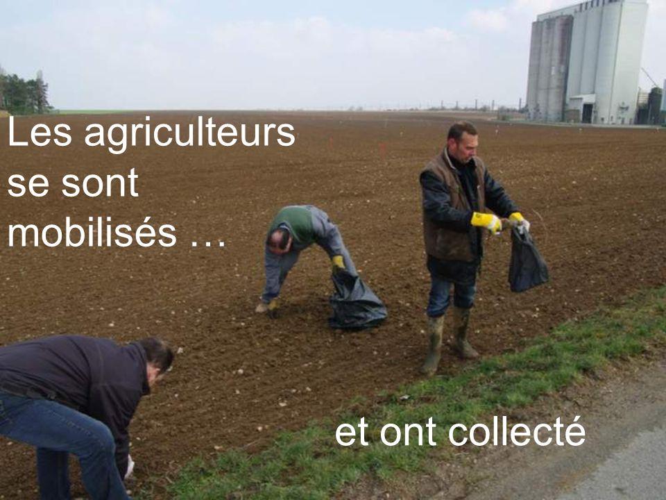 et ont collecté Les agriculteurs se sont mobilisés …