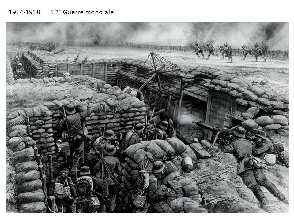 1914-1918 1 ère Guerre mondiale