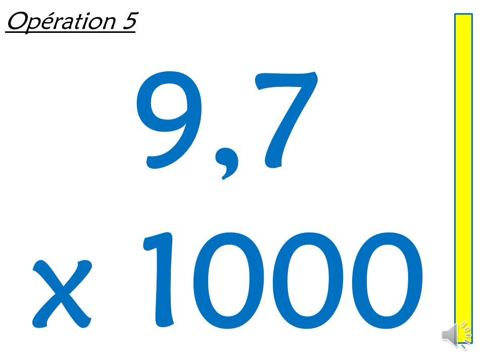 Opération 4 0,08 x 10