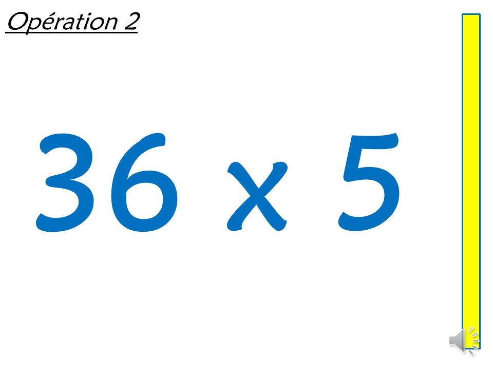 Opération 1 18 x 5