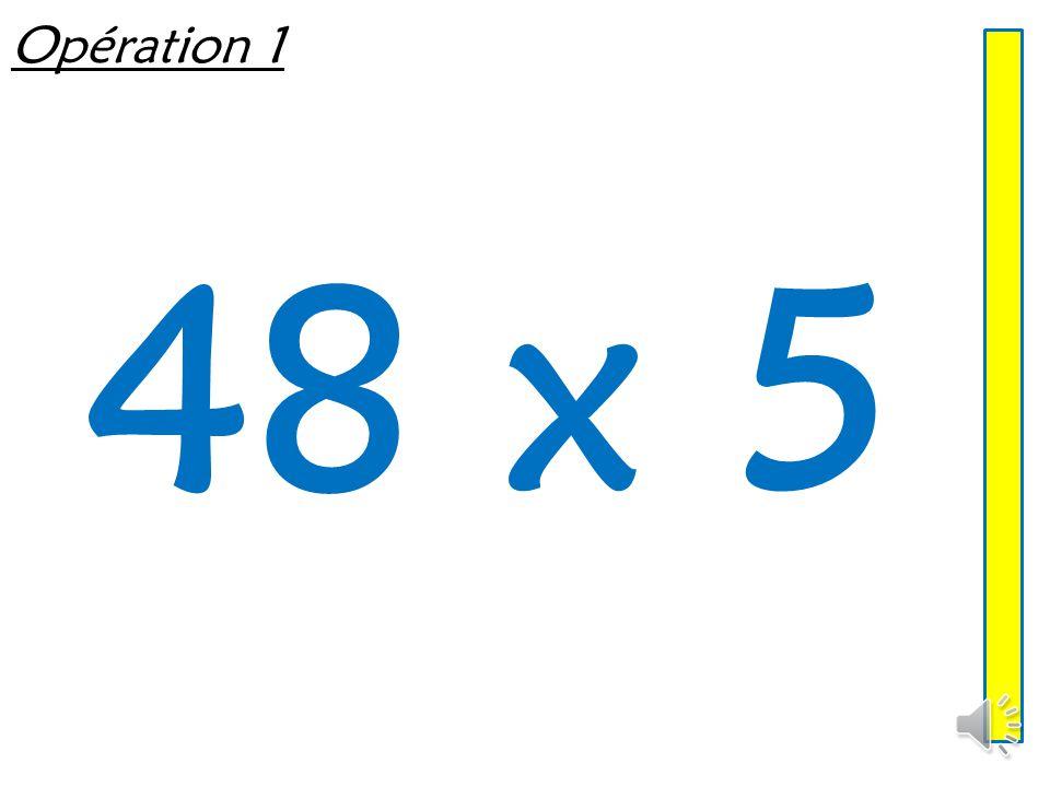 Opération 1 48 x 5