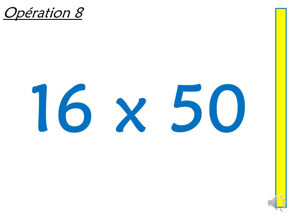 Opération 8 16 x 50