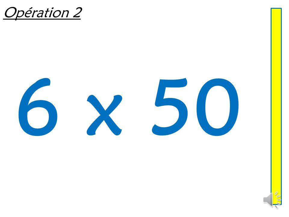 Opération 2 6 x 50