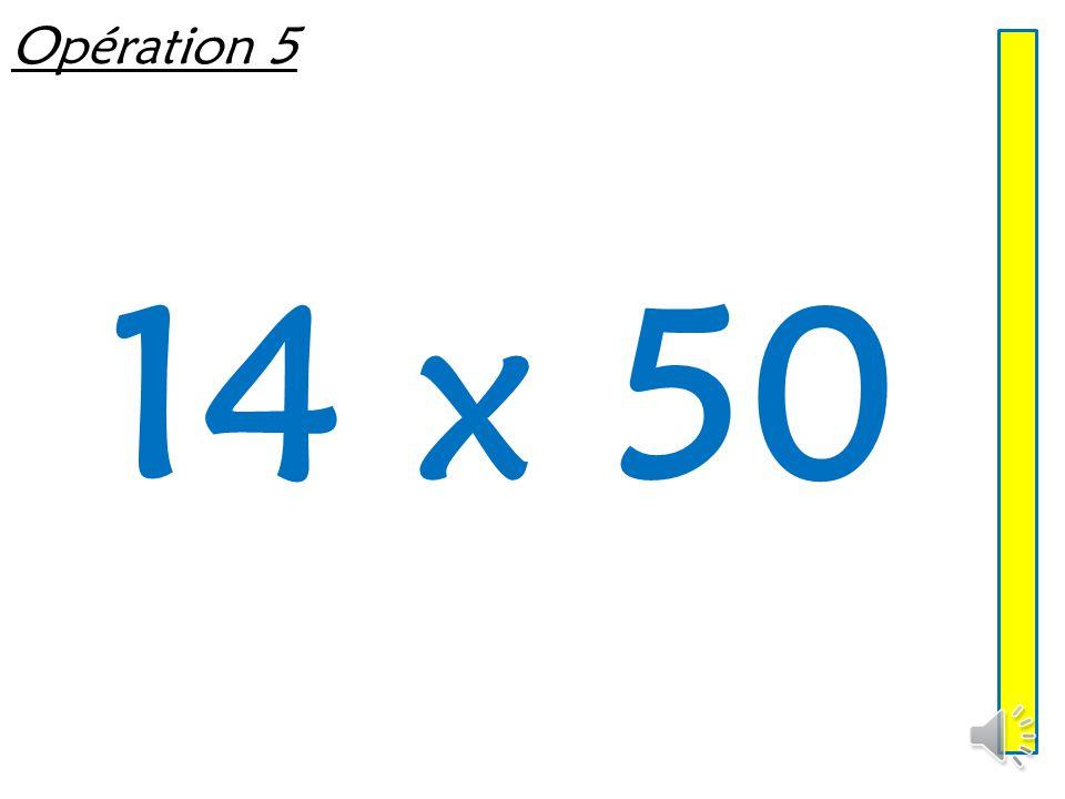 Opération 4 32 x 5