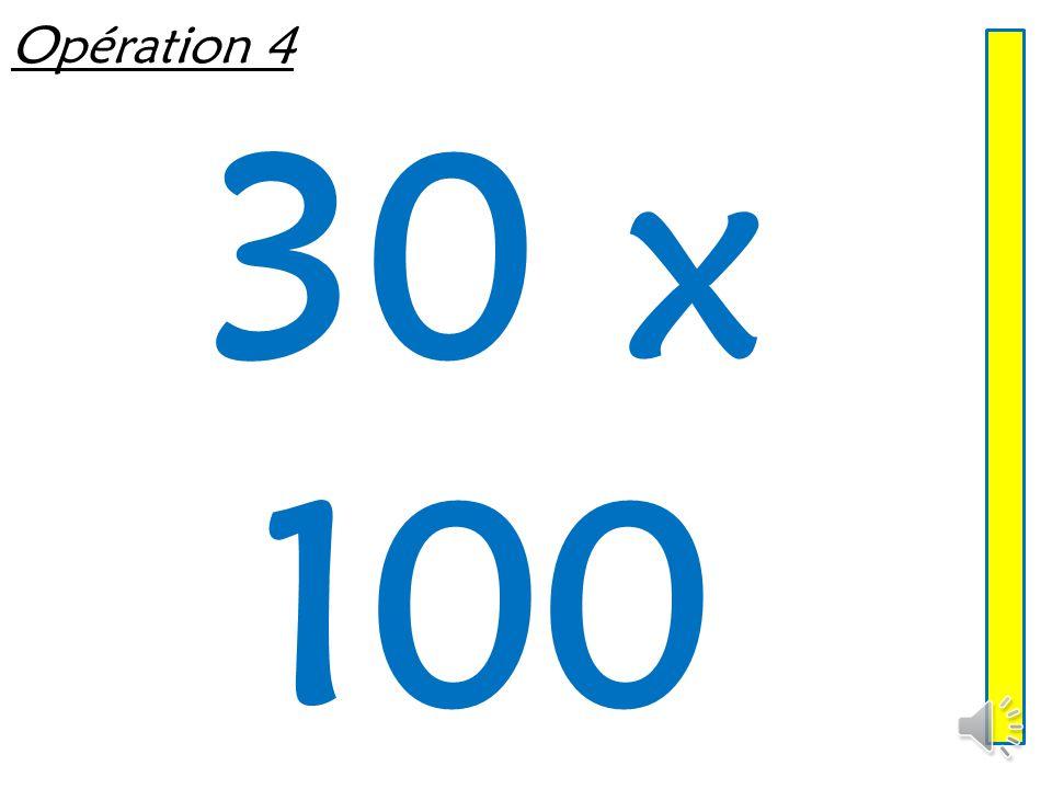 Opération 3 6 000 ÷ 100