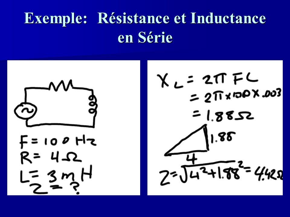Exemple: Résistance et Inductance en Série