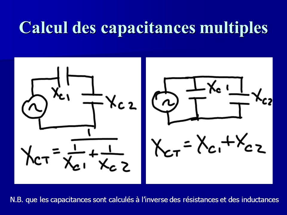 Calcul des capacitances multiples N.B. que les capacitances sont calculés à l'inverse des résistances et des inductances
