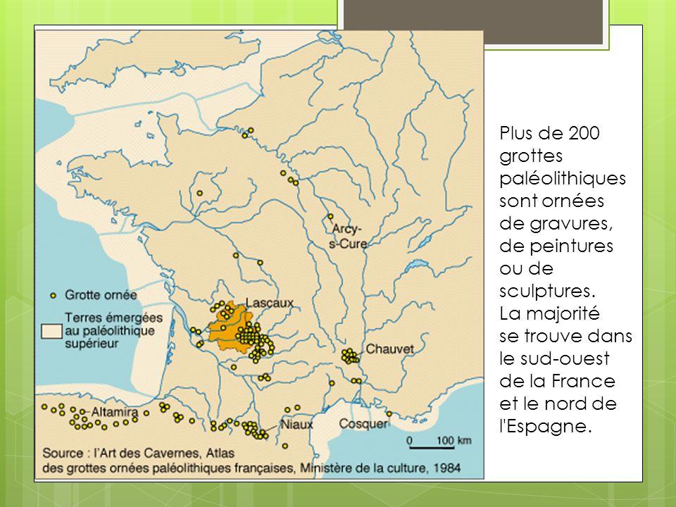 Plus de 200 grottes paléolithiques sont ornées de gravures, de peintures ou de sculptures. La majorité se trouve dans le sud-ouest de la France et le