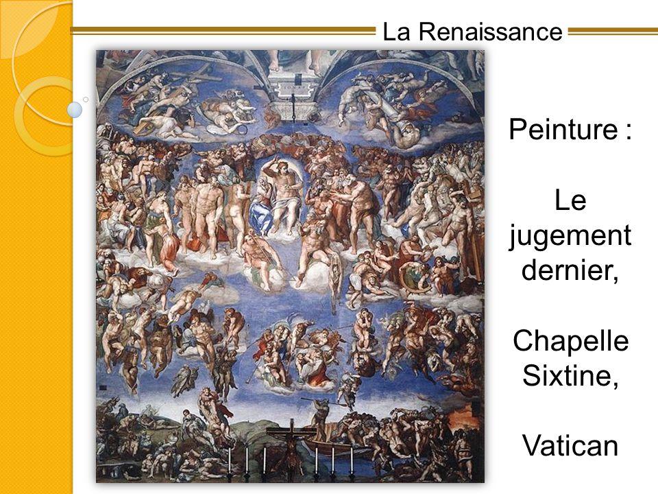 La Renaissance Peinture : Le jugement dernier, Chapelle Sixtine, Vatican