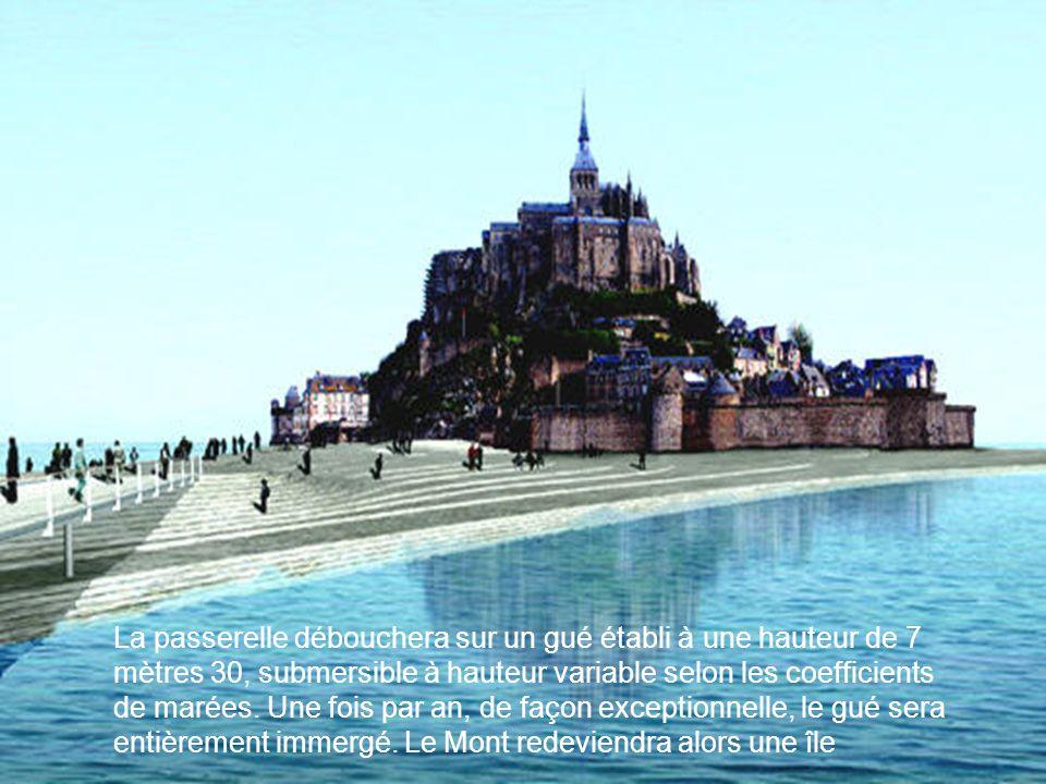 La passerelle débouchera sur un gué établi à une hauteur de 7 mètres 30, submersible à hauteur variable selon les coefficients de marées. Une fois par