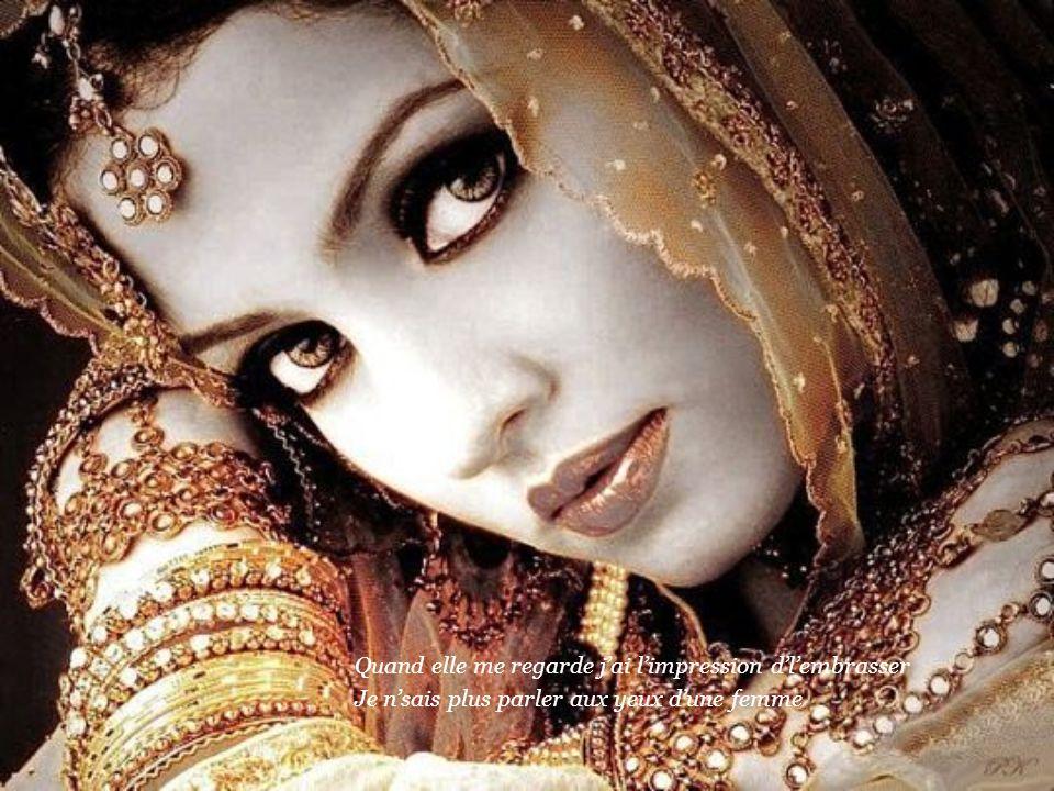 C'est l'Eldorado couvert de larmes, les yeux d'une femme Un mélange d'érotisme et de charme, les yeux d'une femme.