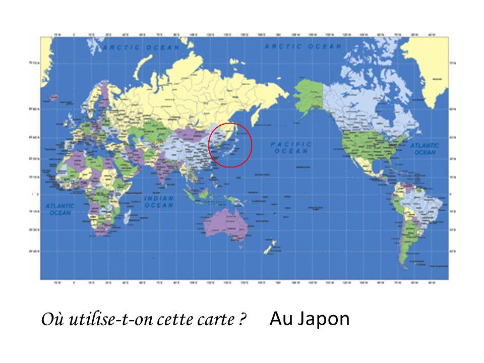 Où utilise-t-on cette carte ? Au Japon