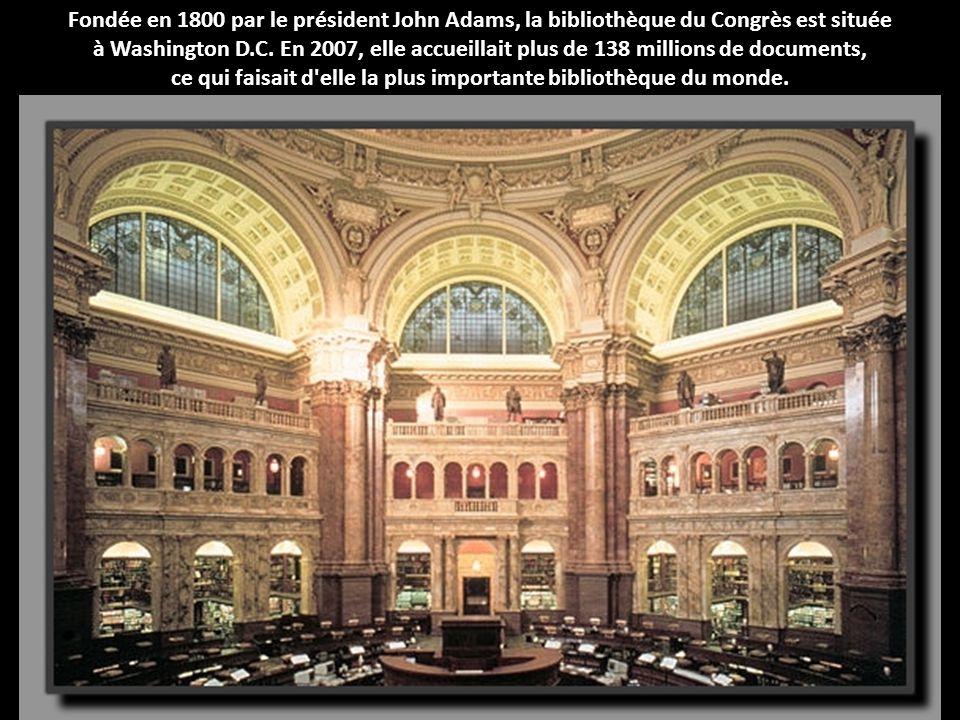 Fondée en 1800 par le président John Adams, la bibliothèque du Congrès est située à Washington D.C. En 2007, elle accueillait plus de 138 millions de