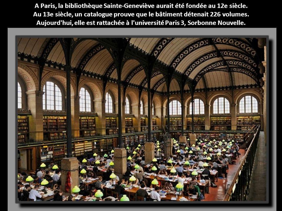A Paris, la bibliothèque Sainte-Geneviève aurait été fondée au 12e siècle. Au 13e siècle, un catalogue prouve que le bâtiment détenait 226 volumes. Au